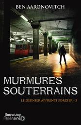 Murmures souterrains