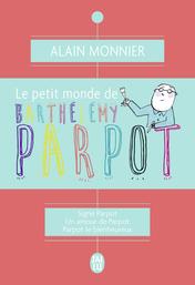 Le petit monde de Barthélémy Parpot