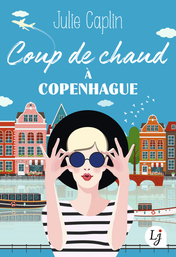 Coup de chaud à Copenhague