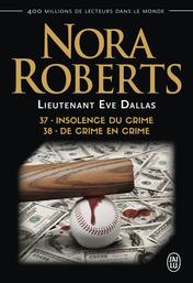 Insolence du crime – De crime en crime