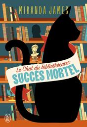 Le chat du bibliothécaire - Tome 1 - Succès mortel