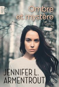 Ombre et mystère - Tome 1 - Envoûtée