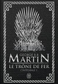 Le trône de fer - Tome 1 - L'intégrale