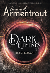 Dark Elements - Tome 1 - Baiser brûlant