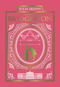 La chronique des Bridgerton 3 & 4 - Édition de luxe