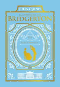 La chronique des Bridgerton 5 & 6 - Édition de luxe