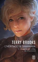 L'héritage de Shannara - Tome 3 - La reine des elfes de Shannara