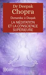La méditation et la conscience supérieure