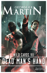 Wild Cards - Tome 7 - Dead Man's Hand