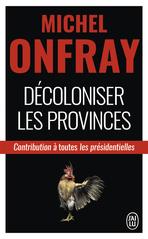 Décoloniser les provinces