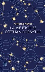 La vie étoilée d'Ethan Forsythe