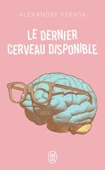 Le dernier cerveau disponible