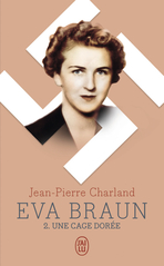 Eva Braun - Tome 2 - Une cage dorée