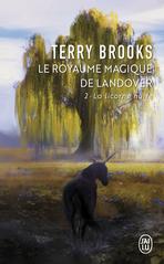 Le royaume magique de Landover - Tome 2 - La Licorne noire