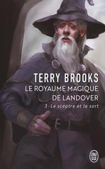 Le royaume magique de Landover - Tome 3 - Le sceptre et le sort
