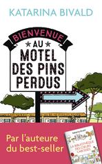 Bienvenue au motel des Pins perdus