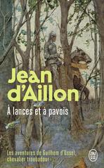 Les aventures de Guilhem d'Ussel - À lances et à pavois