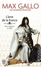 L'âme de la France - Tome 1 - Des origines à 1799