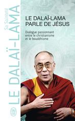 Le Dalaï-Lama parle de Jésus