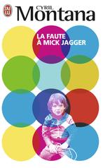 La faute à Mick Jagger
