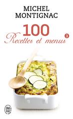 100 recettes et menus - 3
