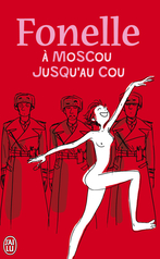 À Moscou jusqu'au cou
