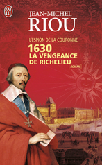 1630 La vengeance de Richelieu