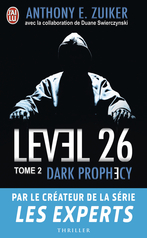 Level 26 - Tome 2 - Dark prophecy