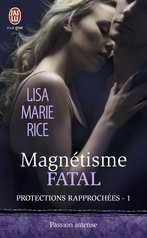 Magnétisme fatal
