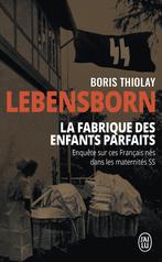 Lebensborn : la fabrique des enfants parfaits