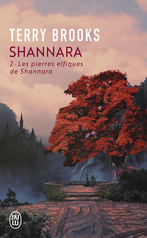 Shannara - Tome 2 - Les pierres elfiques de Shannara