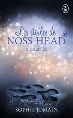 Les étoiles de Noss Head - Tome 2 - Rivalités