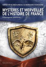 Mystères et merveilles de l'histoire de France