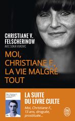 Moi, Christiane F., la vie malgré tout