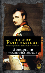 Bonaparte et la machine infernale