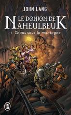 Le donjon de Naheulbeuk - Tome 4 - Chaos sous la montagne