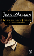 La vie de Louis Fronsac et autres nouvelles