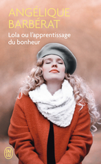 Lola ou L'apprentissage du bonheur