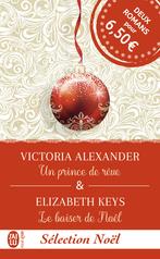 Un prince de rêve & Le baiser de Noël
