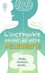 L'incroyable pouvoir de votre microbiote