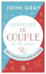Réinventer le couple au 21<sup>e</sup> siècle