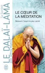 Le cœur de la méditation