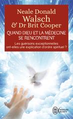 Quand Dieu et la médecine se rencontrent