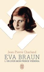 Eva Braun - Tome 1 - Un jour mon prince viendra