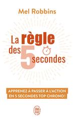 La règle des 5 secondes