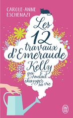 Les douze travaux d'Émeraude Kelly qui voulait changer sa vie