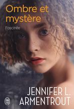 Ombre et mystère - Tome 3 - Fascinée