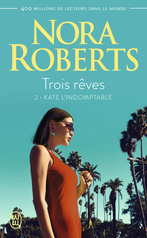 Trois rêves - Tome 2 - Kate l'indomptable