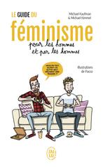 Le guide du féminisme pour les hommes et par les hommes