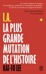 I.A., La plus grande mutation de l'histoire
